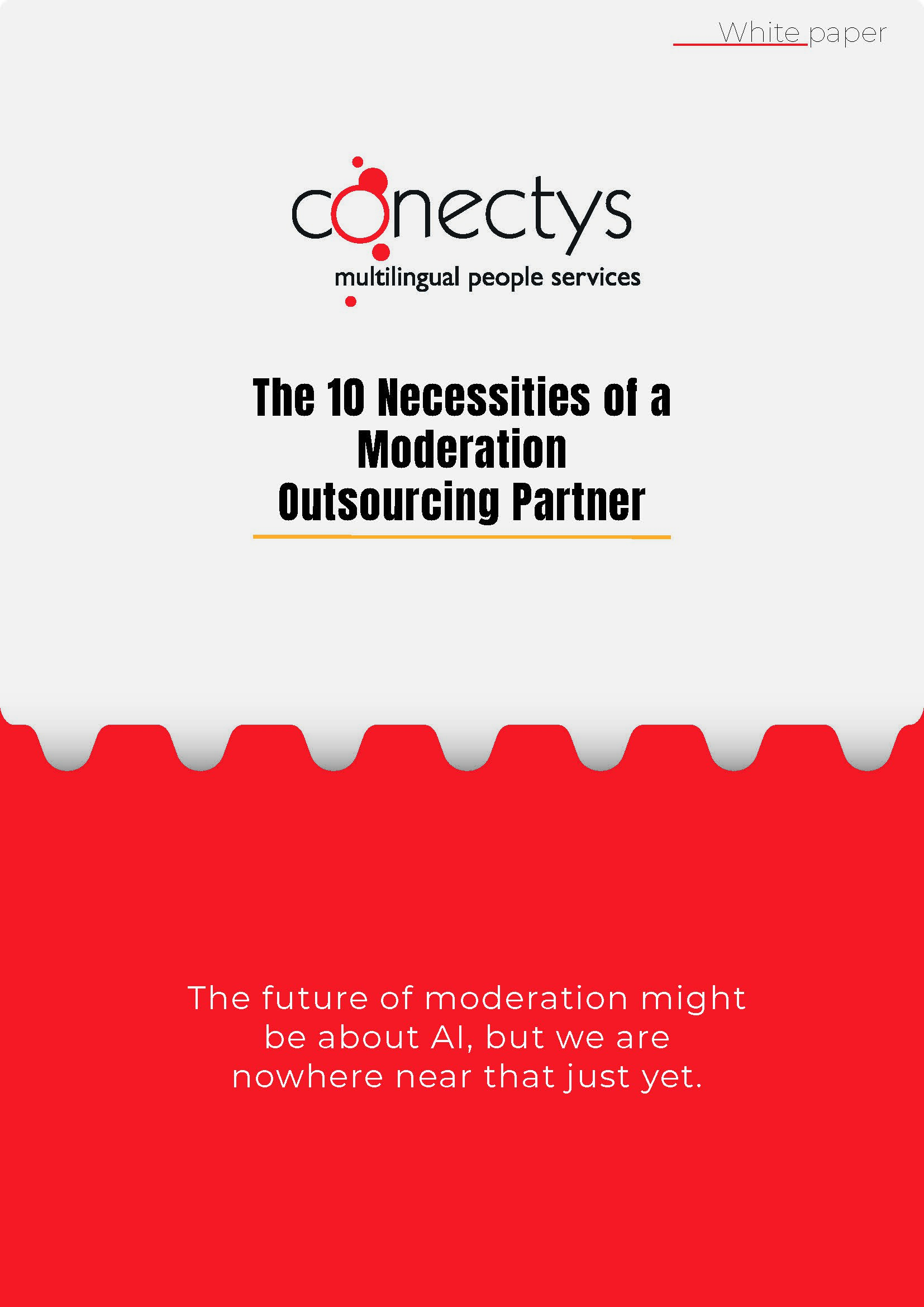The 10 Necessities of a Moderation Outsourcing Partner